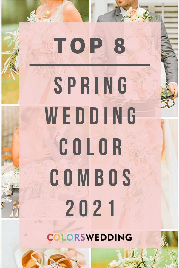 Colors Wedding Best 8 March Wedding Color Palettes For 2021
